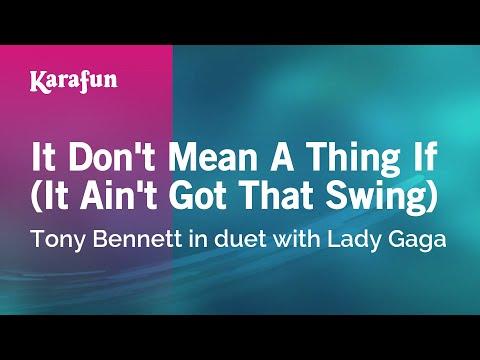 Karaoke It Don't Mean A Thing If (It Ain't Got That Swing) - Tony Bennett *
