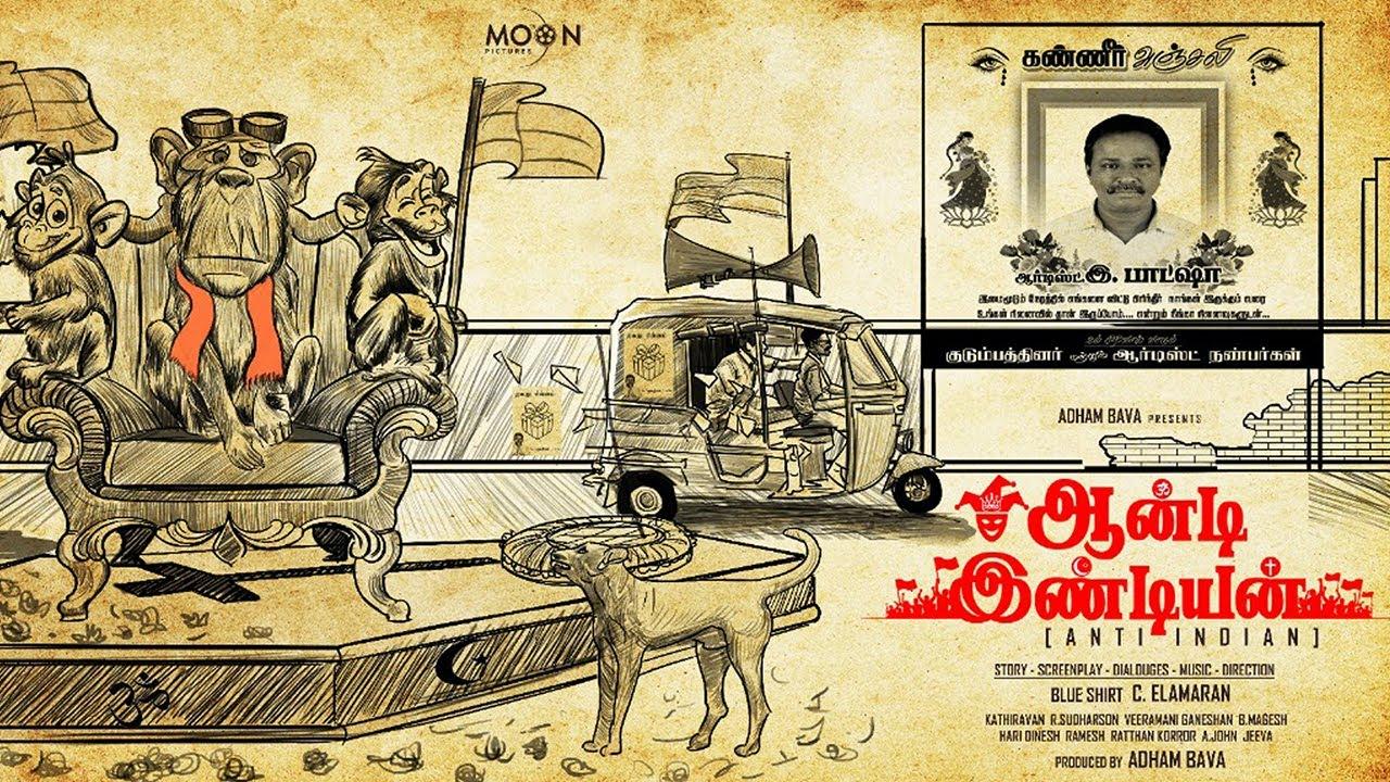 Anti Indian - Motion Poster - Blue Sattai Maran - Moon Pictures