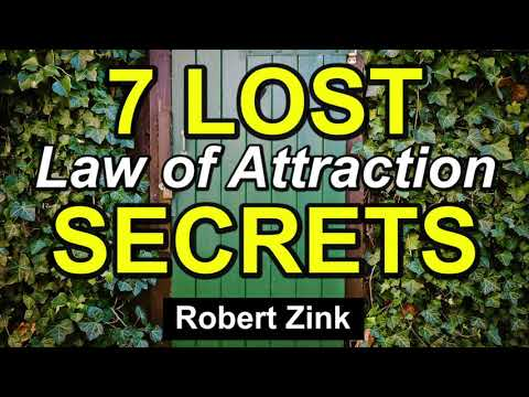7 Lost Law of Attraction Secrets for Manifesting the Life Yo