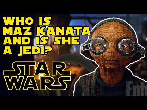 Who Is Maz Kanata & Is She A Jedi In Star Wars The Force Awakens
