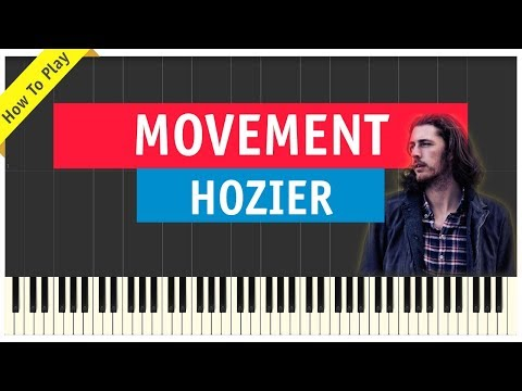 Hozier - Movement - Piano Cover (Tutorial & Sheet Music)