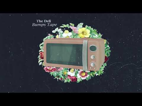 The Deli - Bumps Tape [full beat tape]