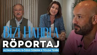 Bizi Hatırla Film - Röportaj (Altan Erkekli & Tolga Tekin & Özge Özberk)