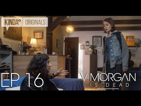 "V Morgan Is Dead | Episode 16 | ""Reunions"""