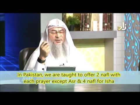 Ruling On 2 Nafl Rakahs With All Prayers Except Asr, 4 With Isha And Awwabeen Prayer-Assimalhakeem
