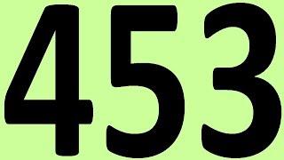 АНГЛИЙСКИЙ ЯЗЫК ДО АВТОМАТИЗМА. ЧАСТЬ 2 УРОК 453 ИТОГОВАЯ КОНТРОЛЬНАЯ УРОКИ АНГЛИЙСКОГО ЯЗЫКА