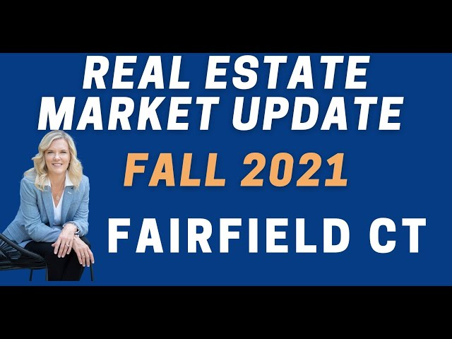 Fairfield CT Real Estate Market Update and all of Fairfield County CT | Living in Fairfield CT