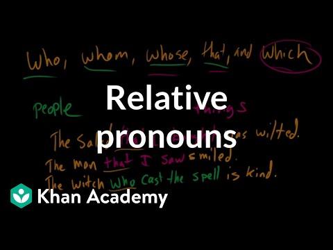 Relative pronouns | The parts of speech | Grammar | Khan Academy