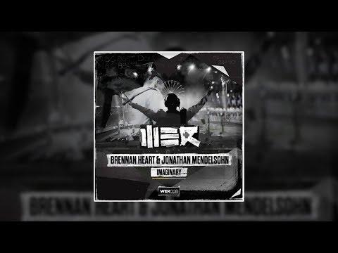 Brennan Heart & Jonathan Mendelsohn - Imaginary (Lyrics) [Original Mix]