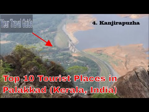 Top 10 Tourist Places in Palakkad Kerala (Near Palakkad, Must see places)