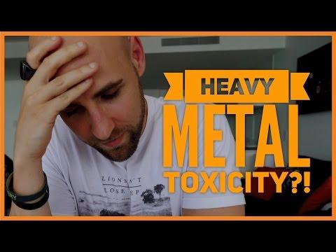 HEAVY METAL TOXICITY?!