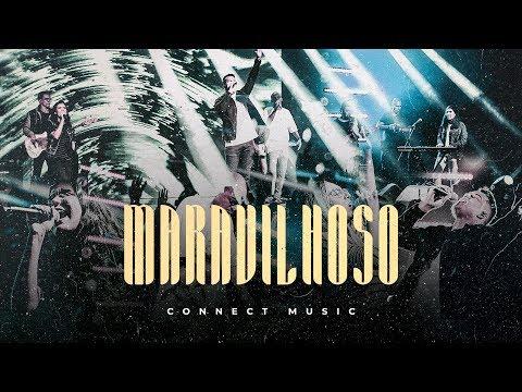 CONNECT MUSIC - MARAVILHOSO (Clipe Oficial)
