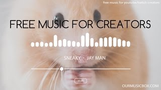 'Sneaky' - Comedy | Fun - Free Royalty Free Music - OMB