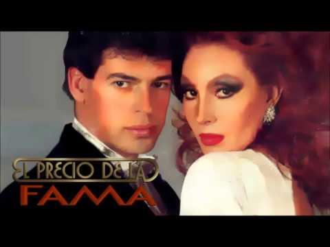 Tema Original de la Telenovela EL PRECIO DE LA FAMA