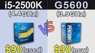 i5-2500K (4.4GHz) OC vs Pentium G5600   GTX 1060 6GB OC   Which is a Better Value For Money...???