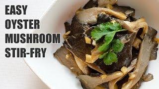 How to Cook Oyster Mushroom Stir Fry (Recipe)