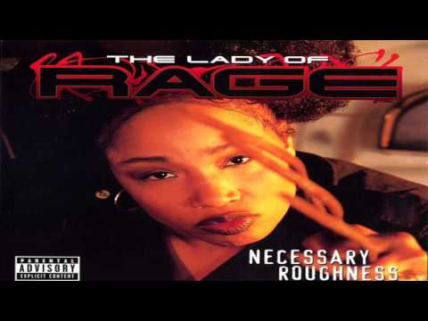 The Lady Of Rage- Necessary Roughness