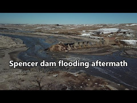 Niobrara dam destroyed, Spencer NE