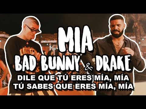 Bad Bunny feat. Drake - Mia (Letra/Lyrics)