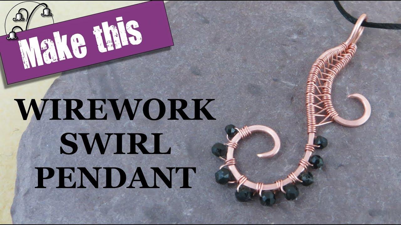 Wirework Swirl Pendant - Wire Weaving Tutorial - YouTube