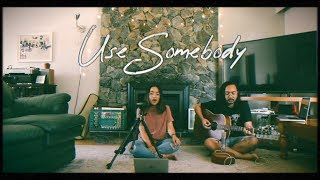 Use Somebody | Kings of Leon (Cover) by The Macarons Project