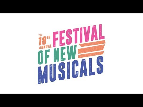 The 18th Annual Festival of New Musicals