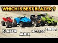 GTA 5 ONLINE : BLAZER VS BLAZER AQUA VS HOT ROD VS STREET BLAZER (WHICH IS BEST BLAZER ?)
