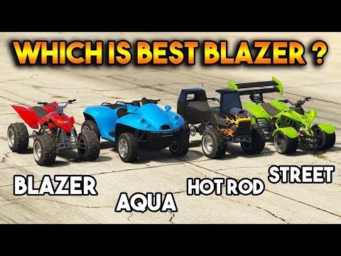 GTA 5 ONLINE : BLAZER VS BLAZER AQUA VS HOT ROD VS STRRET BLAZER (WHICH IS BEST BLAZER ?)