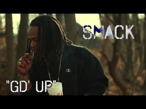 Smack  Gd Up    Shot  @UNRULYWES