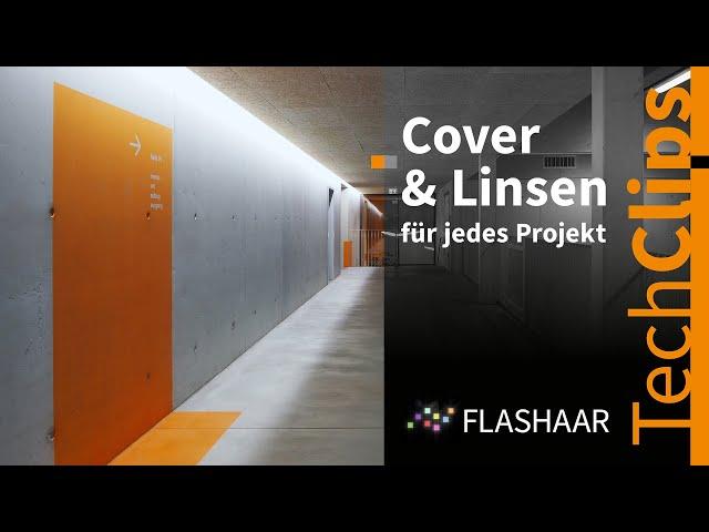 FLASHAAR® - lineare Cover und Linsen für diffuse, gerichtete, scharfe oder weiche Lichtverteilung