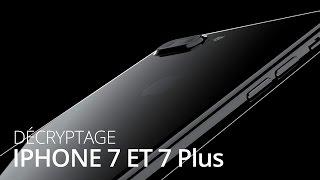 Apple iPhone 7 et 7 Plus : décryptage de l'annonce et comparaison avec Android