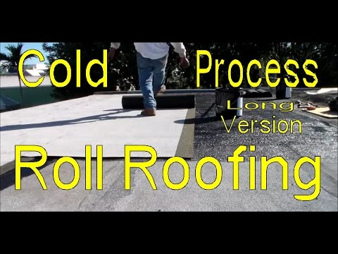 How To Cold Process Modified Bitumen Roll Roofing   LONG VERSION