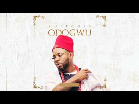 Ruffcoin - Odogwu - Official Audio 2017