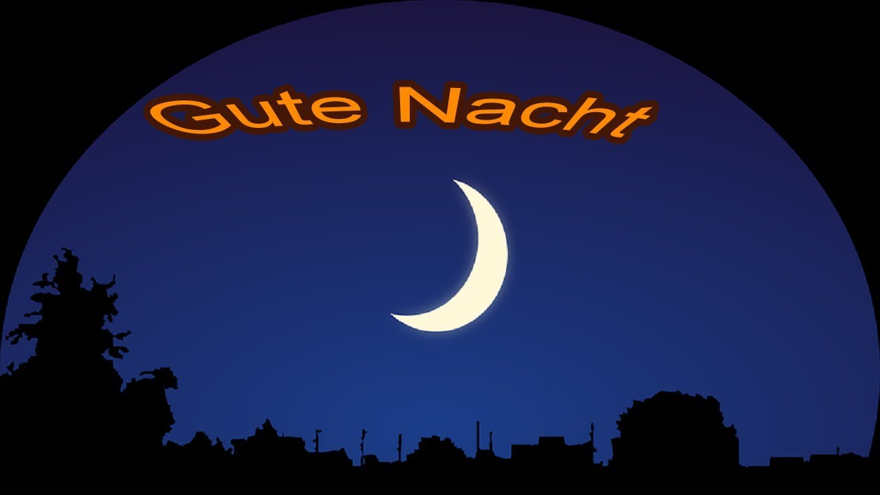Ein Gute Nacht Gruss Zur Spaten Stunde Fur Dich Gute Nacht Grusse