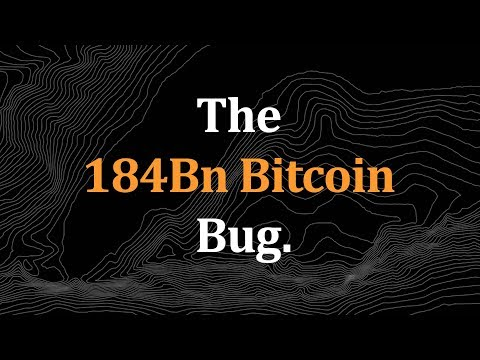 The 184,000,000,000 Bitcoin Bug