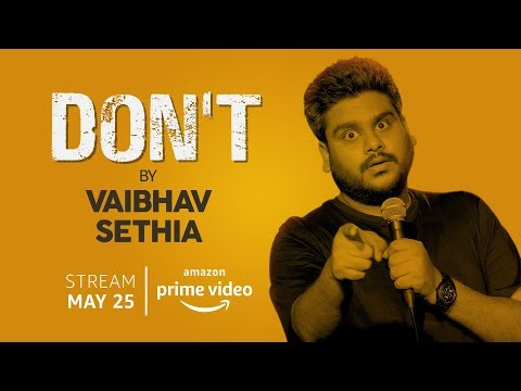DON'T - Stand up Special by Vaibhav Sethia | Exclusive byte