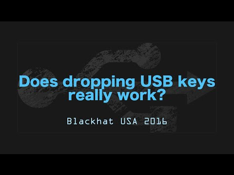 Does dropping usb drives in parking lots and other places really work? - Blackhat USA 2016