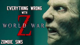 Everything Wrong with World War Z (Zombie Sins)