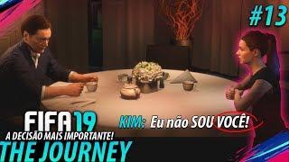 FIFA 19 THE JOURNEY #13 - A Decisão MAIS IMPORTANTE de Kim Hunter!! (Gameplay em Português PT-BR)