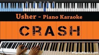 Usher - Crash - LOWER Key (Piano Karaoke / Sing Along)