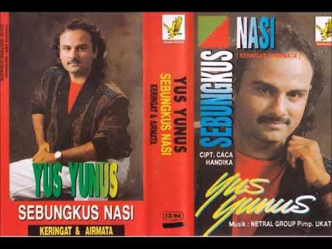 Sebungkus Nasi / Yus Yunus (original Full)