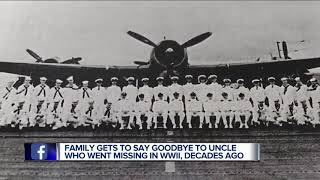 Family gets to say goodbye to uncle who went missing in World War II
