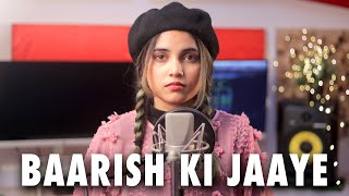 Baarish Ki Jaaye (Female Version) | Cover by AiSh | B Praak | Jaani | Arvindr Khaira | DM