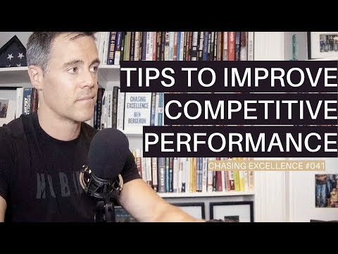 Tips to Improve Competitive Performance || Chasing Excellence with Ben Bergeron || Ep#041 Mp3