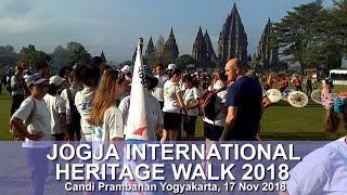 Jogja International Heritage Walk 2018 | Candi Prambanan Yogyakarta 17 November 2018