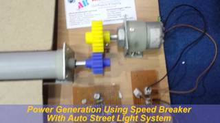 Power Generation Using Speed Breaker With Auto Street Light System