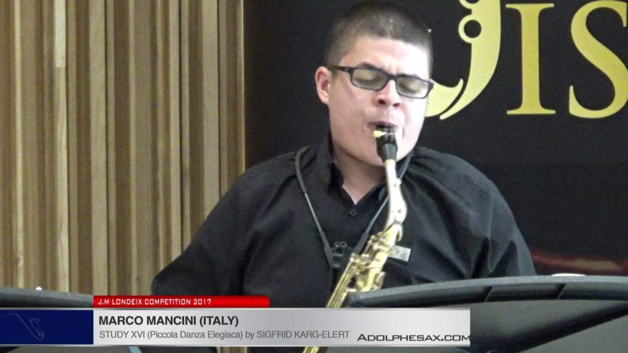 Londeix 2017 - Marco Mancini (Italy) - XVI Piccola Danza Elegiaca by Sigfrid Karg Elert