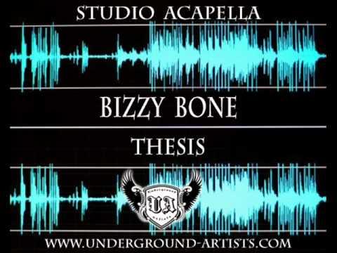 bizzy bone thesis