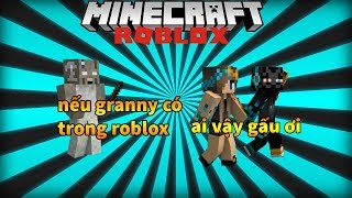 Roblox [SLENDERMAN] Granny | If Granny have in roblox | Duy