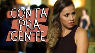 Vídeo - Conta Pra Gente